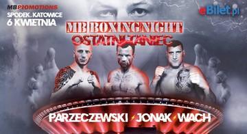 MB Boxing Night: Ostatni Taniec już 6 kwietnia!